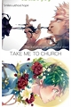 História: Take me to Church KatsuDeku