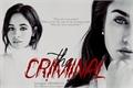 História: The Criminal - Camren