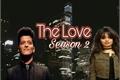 História: The Love - Season 2 - Bruno Mars and Camila Cabello