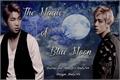 História: The Magic of Blue Moon