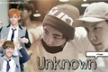 História: Unknown - Vhope