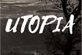História: Utopia