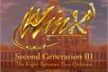 História: Winx Club - Second Generation III