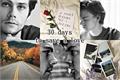 História: 30 days to save a love. (Newtmas)