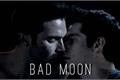 História: Bad Moon