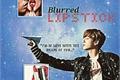 História: Blurred Lipstick - Jeon Jungkook Bts