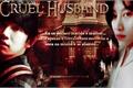 História: Cruel Husband - Kim Heechul (Super Junior)