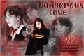 História: Dangerous love - Fanfic Min Yoongi (BTS)