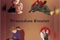 História: Dimension Creator