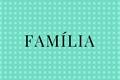 História: Família - KakaIru