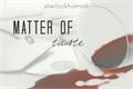História: Matter of Taste