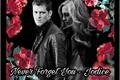 História: Never Forget You - Jodice (klaroline)