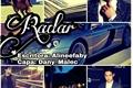 História: Radar (Malec)