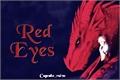 História: Red Eyes