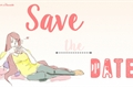 História: Save the date