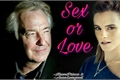 História: Sex or Love?