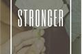 História: Stronger.