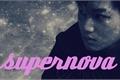 História: Supernova