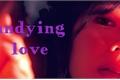 História: Undying Love