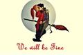 História: We Will Be Fine