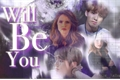 História: Will Be You (Jungkook - BTS)