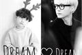 História: YoonSeok. Dream