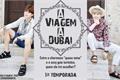 História: A viagem a Dubai - Imagine Min Yoongi e Park Jimin (1 tempo)