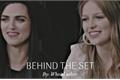 História: Behind the Set