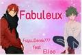 História: Fabuleux
