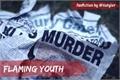 História: Flaming Youth