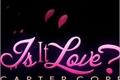 História: Is it love Ryan Carter