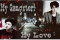 História: My Gangster My Love! (Imagine Jungkook)