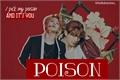 História: Poison