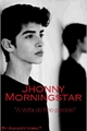 História: Jhonny Morningstar