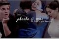 História: As Long As You Love Me - (Phoebe e Max)