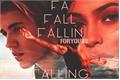 História: Falling