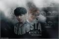 História: Gangsta