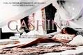 História: Gashina