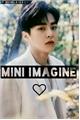 História: Mini Imagines