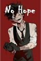 História: NO HOPE - My Villain Academia