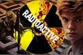 História: Radioactive