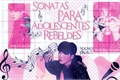 História: Sonatas Para Adolescentes Rebeldes