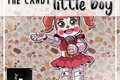 História: The Candy Little Boy: Saga