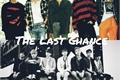 História: The Last Chance