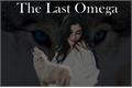 História: The Last Omega