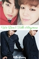 História: We Don't Talk Anymore - Yoonkook-Jikook