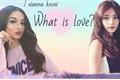 História: What is love? (Imagine Tzuyu)