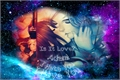 História: Is It Love? Adam- I hate you i love you