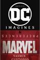 História: Marvel and DC - Imagines