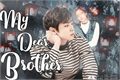 História: My dear brother -imagine park chanyeol(incesto) HIATUS
